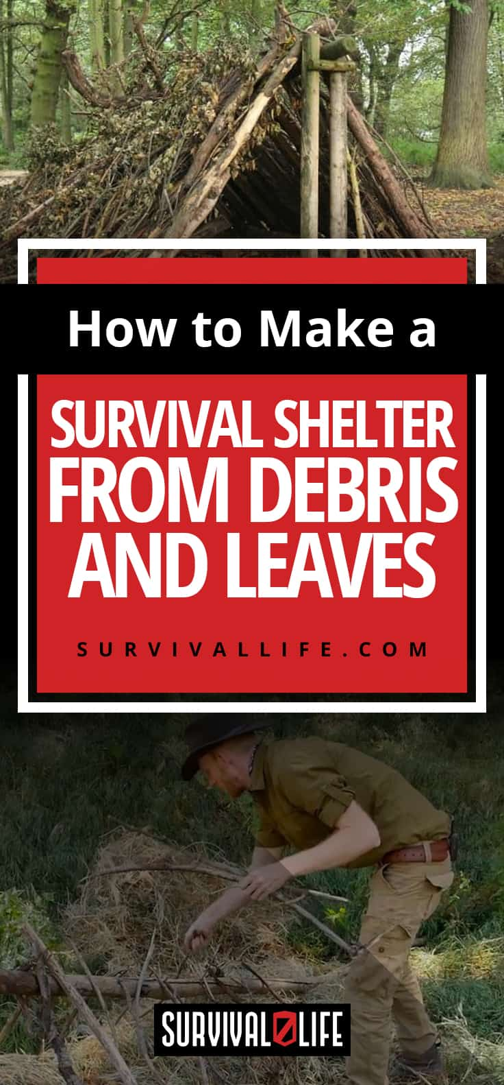 How to Make a Survival Shelter From Debris and Leaves