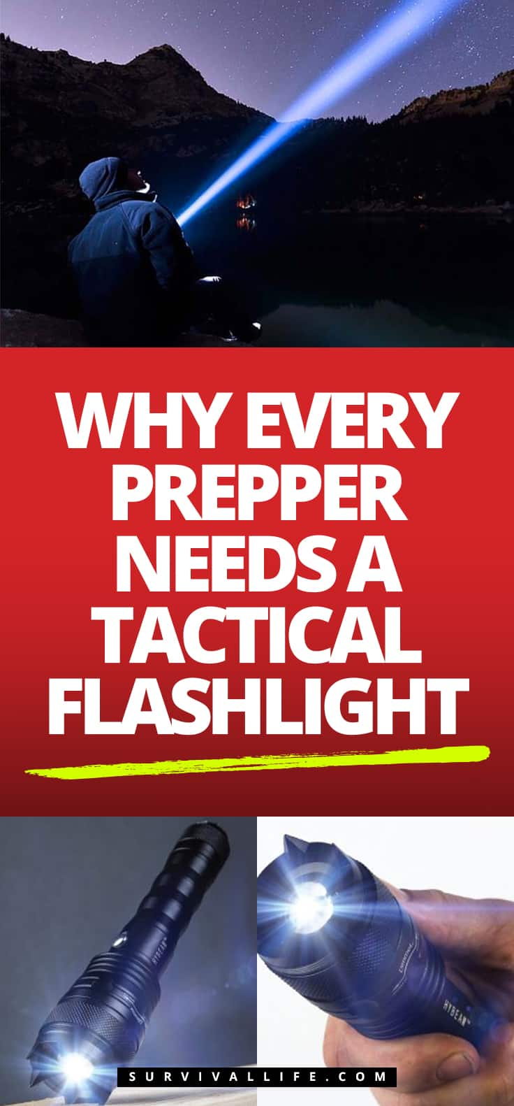 Check out Why Every Prepper Needs A Tactical Flashlight at https://survivallife.com/why-every-prepper-needs-tactical-flashlight/