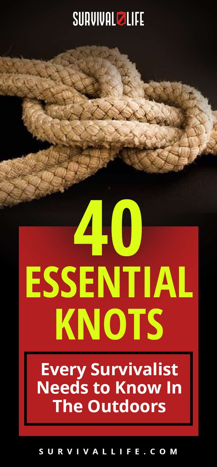 Essential Knots Every Survivalist Needs To Know | https://survivallife.com/40-essential-knots/