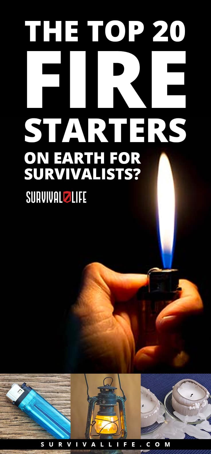 The Top 20 Fire Starters On Earth For Survivalists? | Survival Life
