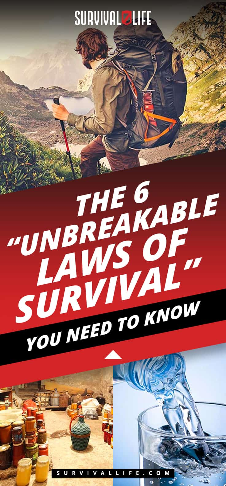 "The 6 ""Unbreakable Laws of Survival"" You Need To Know"