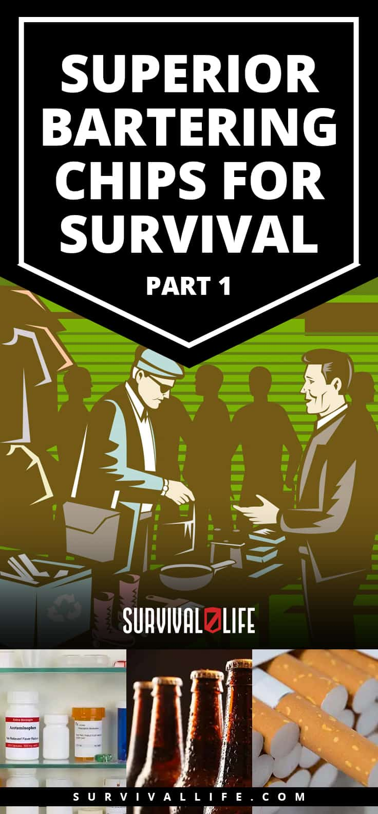 Superior Bartering Chips For Survival Situations: Part 1