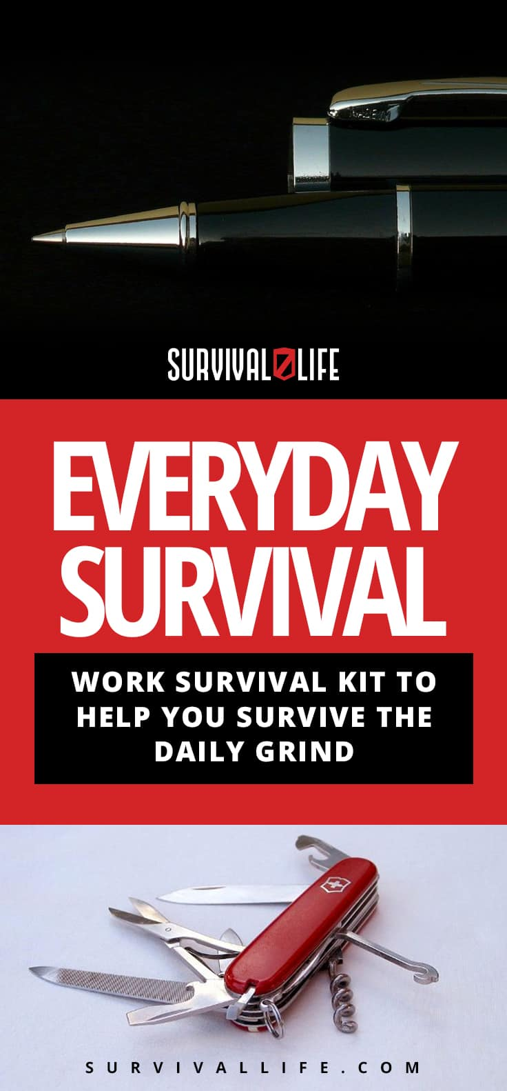Everyday Survival: Work Survival Kit To Help You Survive The Daily Grind