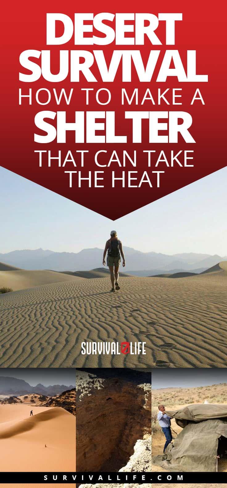 Desert Survival | How To Make A Shelter That Can Take The Heat | https://survivallife.com/desert-survival-shelter/