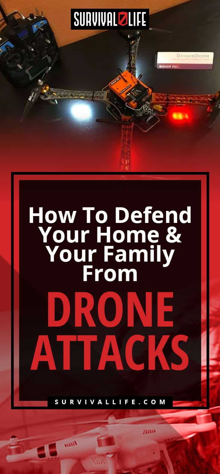 How To Defend Your Home And Your Family From Drone Attacks