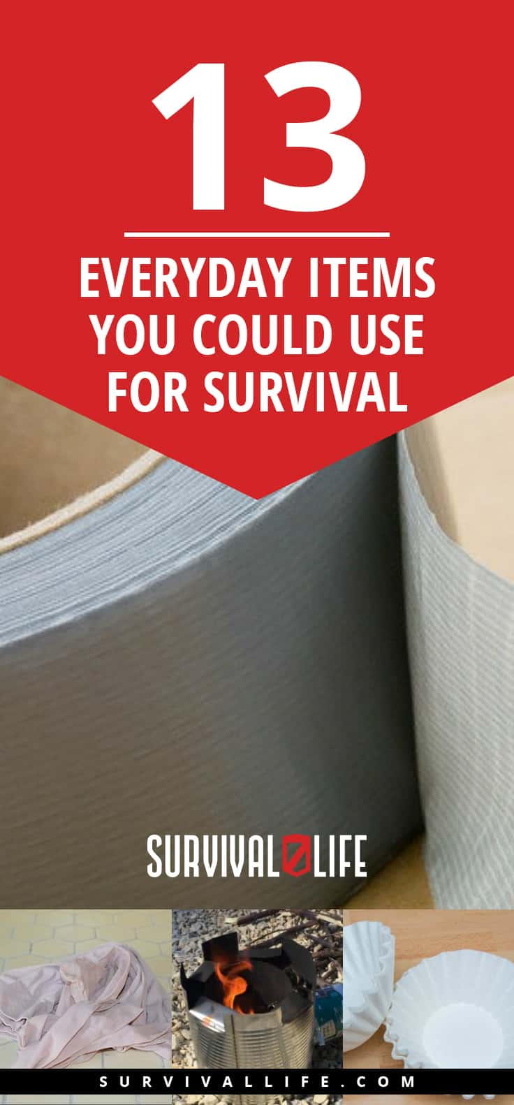 13 Everyday Items You Could Use For Survival | https://survivallife.com/everyday-items-for-survival/