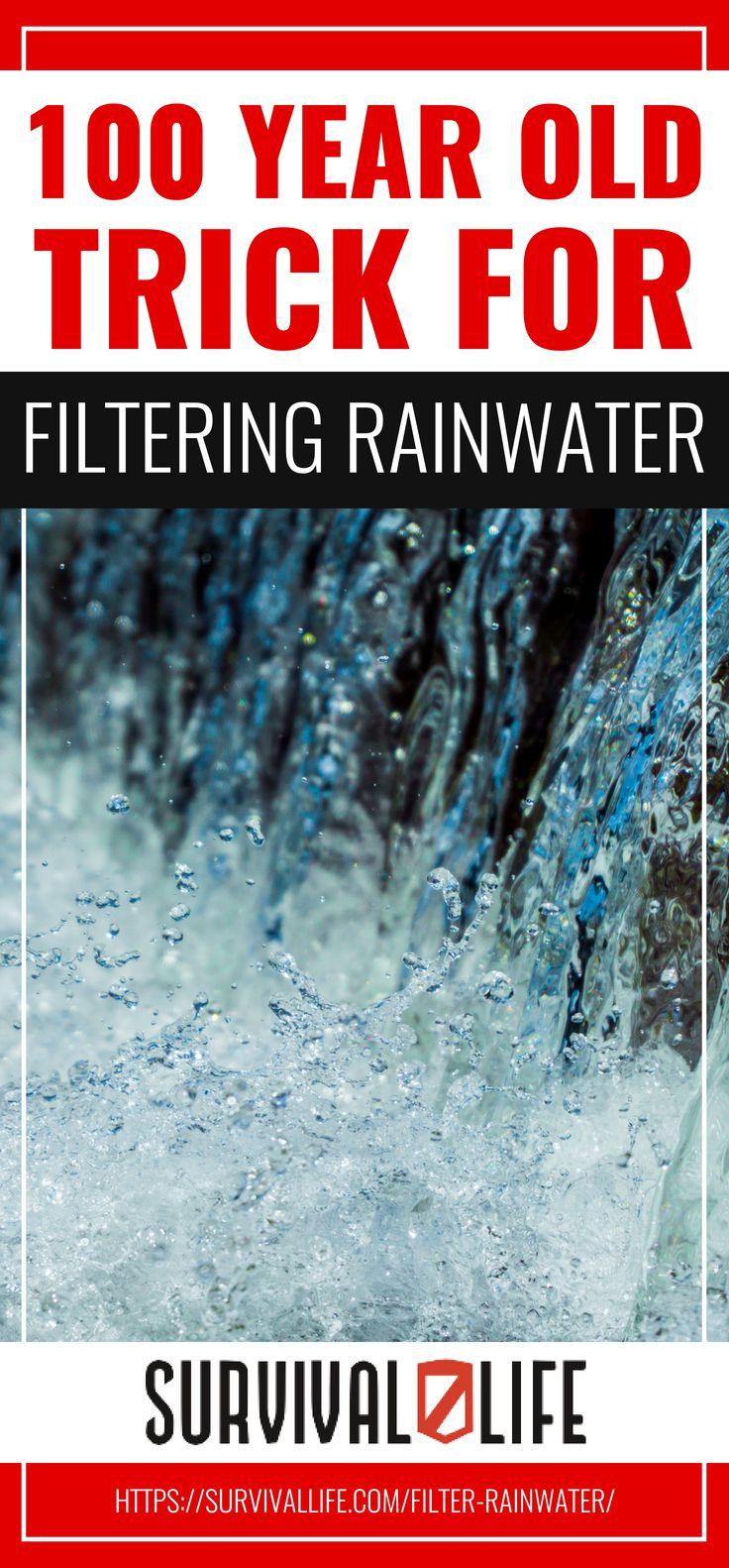 Year-Old Trick For Filtering Rainwater   https://survivallife.com/filter-rainwater/