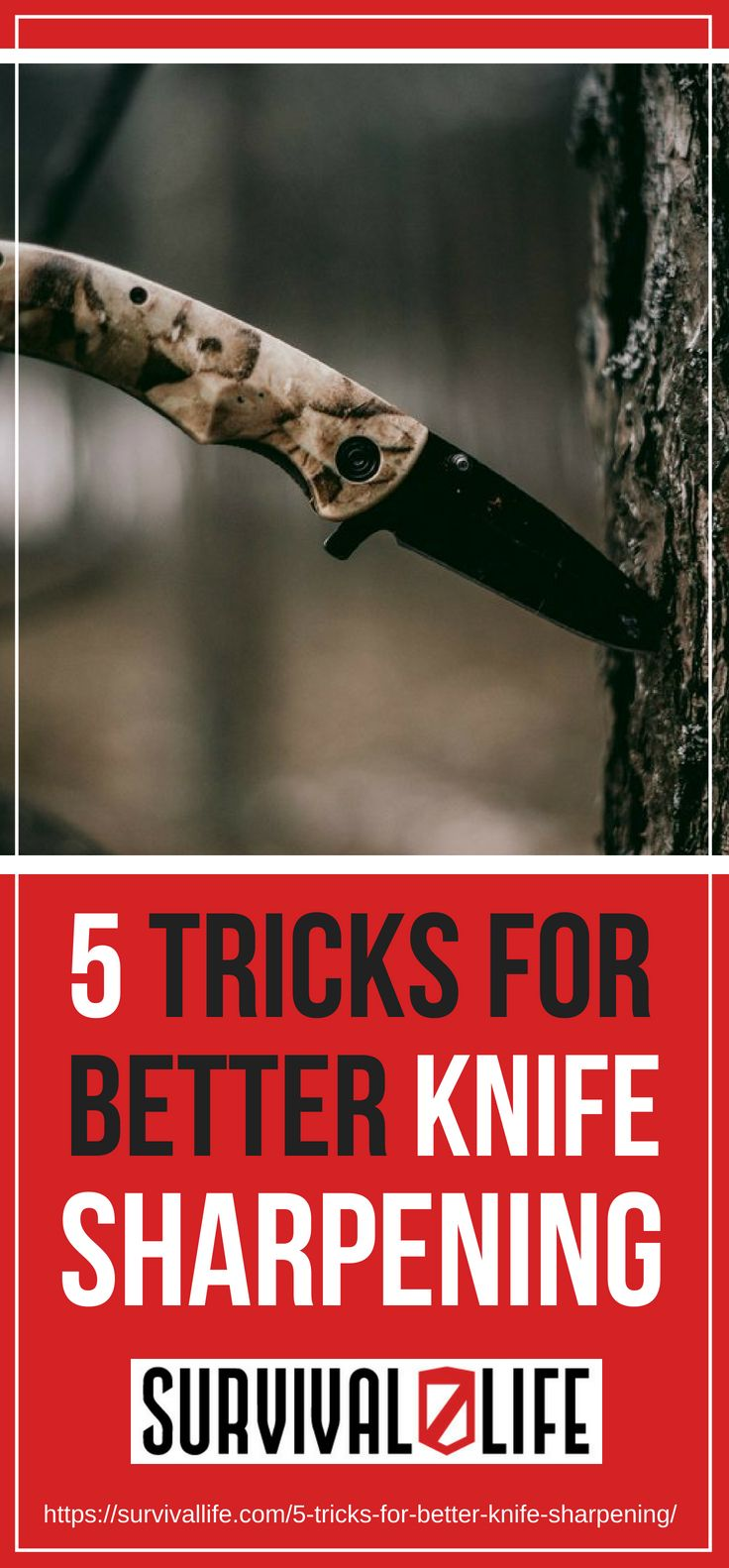 Tricks For Better Knife Sharpening | https://survivallife.com/tricks-for-better-knife-sharpening/