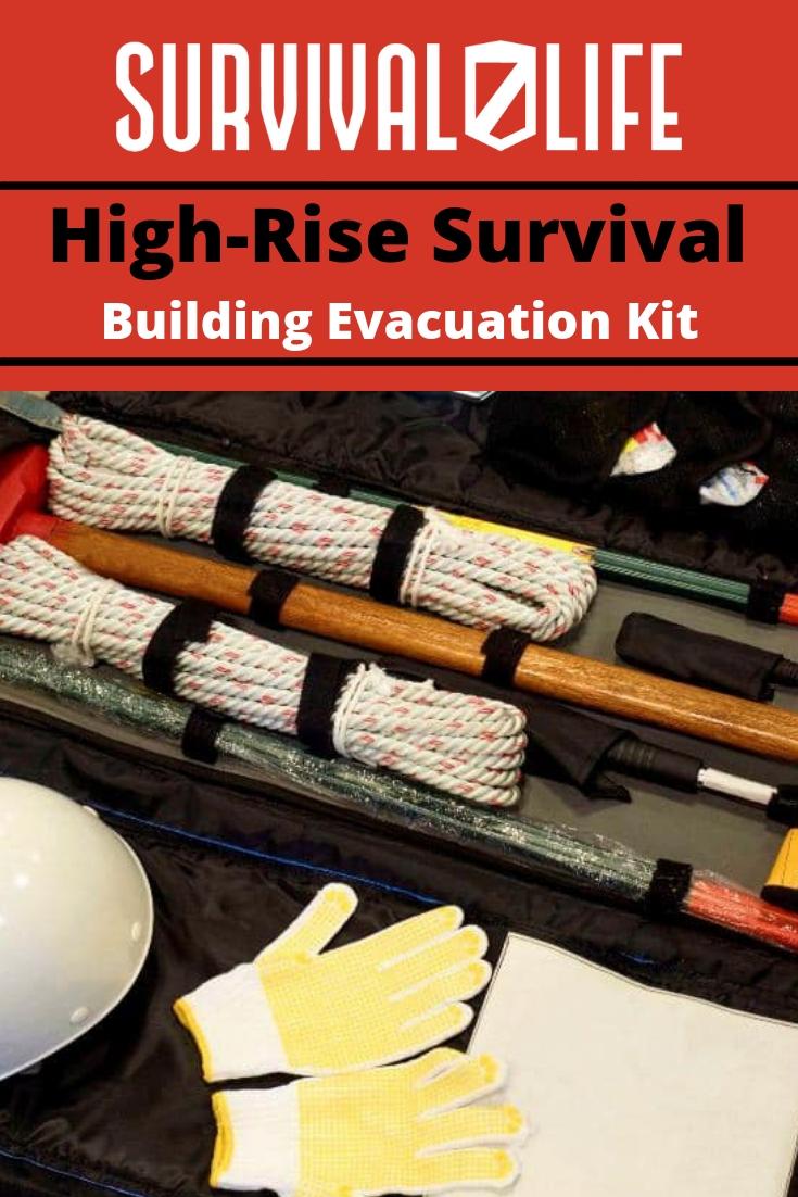 Building Evacuation Kit: High-Rise Survival Tips | https://survivallife.com/building-evacuation-kit/