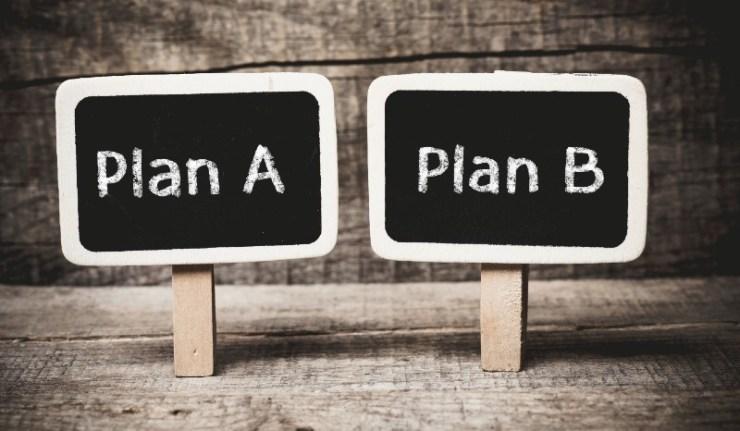 Plan A or Plan B, written on a blackboard-Blackout Threats-ss