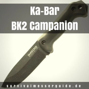 Ka-Bar Becker BK2 Campanion - legendäres Bushcraft Monster