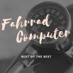 fahrradcomputer test