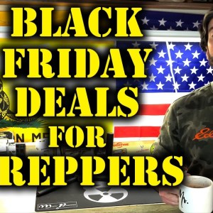 Prepper Deals On Black Friday | 10 Deals On SHTF Gear