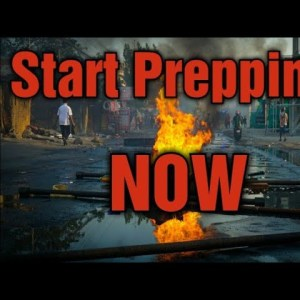 Why you should start prepping, and what to prep.
