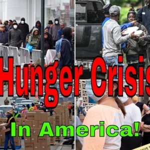 Hunger Crisis In America What's Going On & What Is The New Normal In America How To Avoid This Today