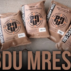 BDU - Now Serving MREs