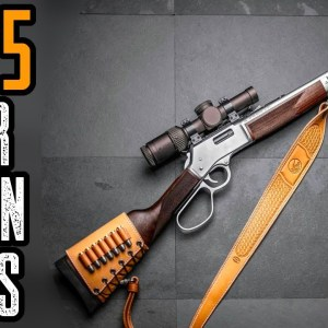 Top 5 Best Lever Action Rifles For Home Defense and Hunting