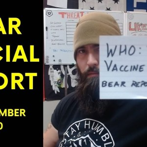 WHO: The Vaccine is Useless - Bear Special Report 30 DEC 20
