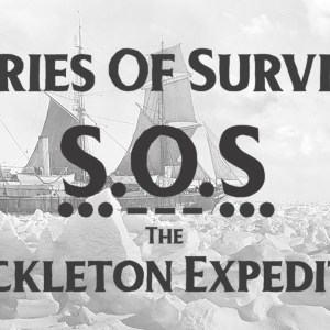 Fieldcraft Survival Presents Stories of Survival: The Ernest Shackleton Expedition