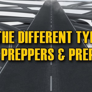 What is a Prepper? Different Types of Preppers