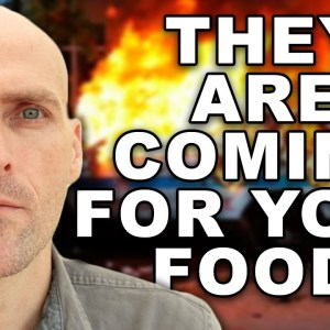 WARNING: THEY ARE COMING FOR YOUR FOOD AND YOUR FIREPOWER