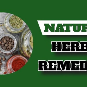 12 Natural Herbal Remedies - Prepping for SHTF and Survival