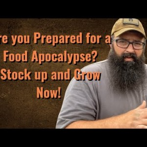 Are you prepared for the Food Apocalypse coming?