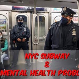 NYC Subway & Mental Health Problems
