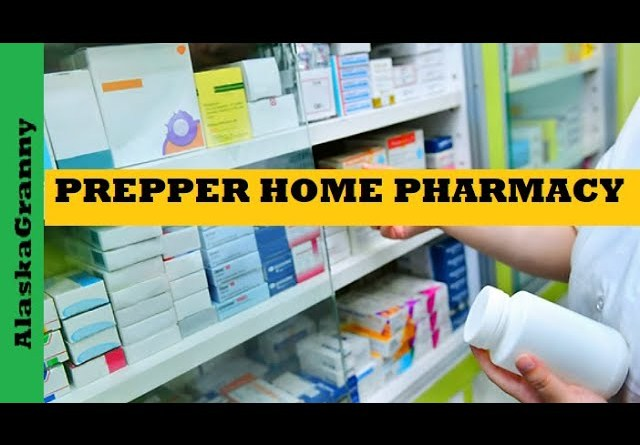 Prepper Home Pharmacy - Must Have Medicines For Prepping Stockpile