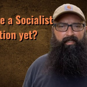 Are we a Socialist nation yet?