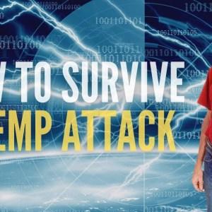 EMP Attack Survival & Preparation (Electromagnetic Pulse)