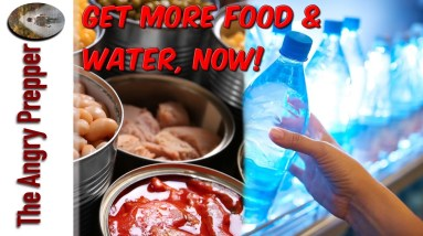 Get More Food & Water, Now!