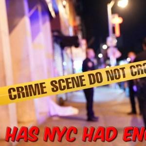 Has New York City Had Enough?