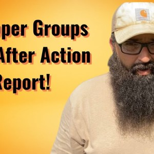 Prepper Groups and After Action Report!
