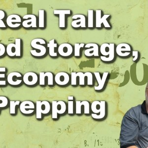 Real Talk, Canned Food Storage, Economy Prepping