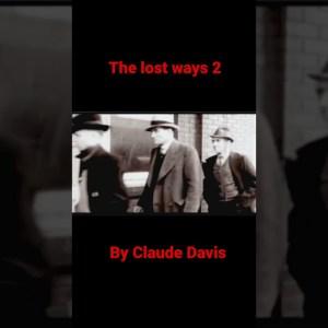 The Lost Ways 2 by Claude Davis