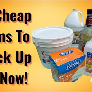 10 Cheap Items to Stock Up On Now!