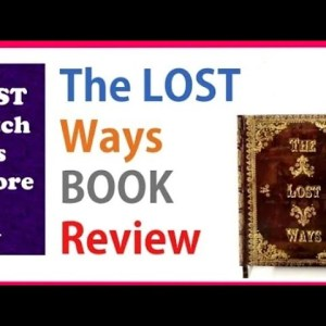 The Lost Ways 2 Review 🔴 What Others are Not Telling You About Claude Davis Survival Book?