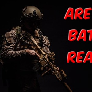 Are You Battle Ready?
