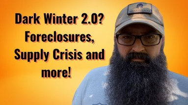 Dark Winter 2.0? Foreclosures, Supply Crisis and more…