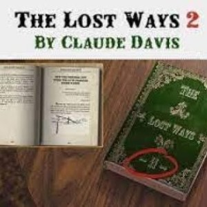 The Lost Ways 2 by Claude Davis Review    The Lost Ways 2 Book Reviews 2021