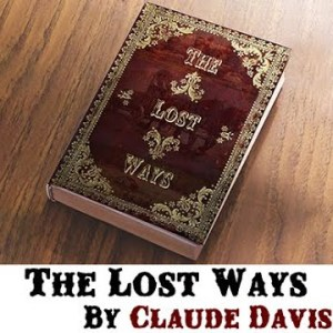 The Lost Ways a $9.95 book Sold for $34.95 Plus Shipping
