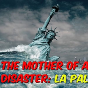 The Mother Of All Disasters: La Palma Eruption