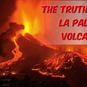 The Truth About La Palma Volcano