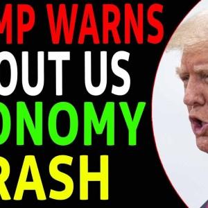 TRUMP WARNS US ECONOMY WILL CRASH IN OCTOBER!!