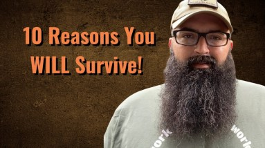 10 Reasons You WILL Survive!