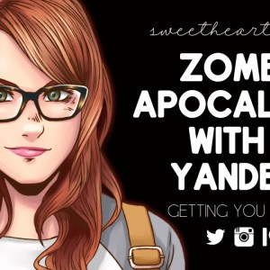 Surviving the Zombie Apocalypse With a Yandere Girl | YANDERE ROLEPLAY | ASMR