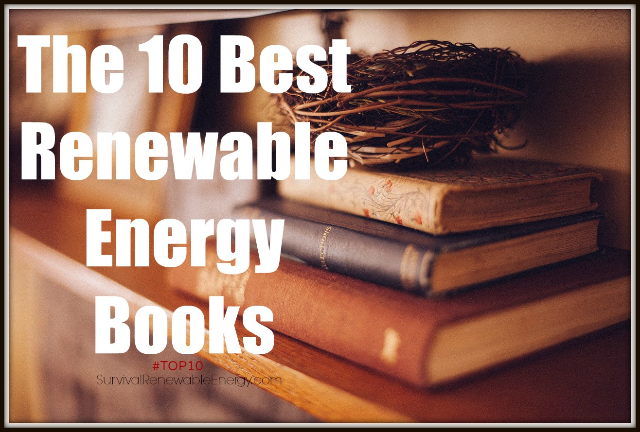 the 10 best renewable energy books com top10 the 10 best renewable energy books