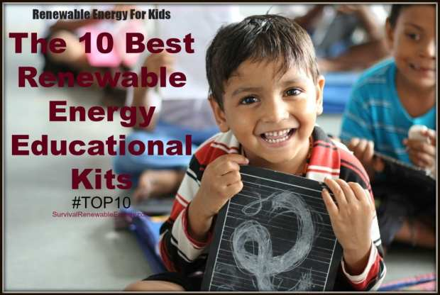 #TOP10 - Renewable Energy For Kids - The 10 Best Renewable Energy Educational Kits