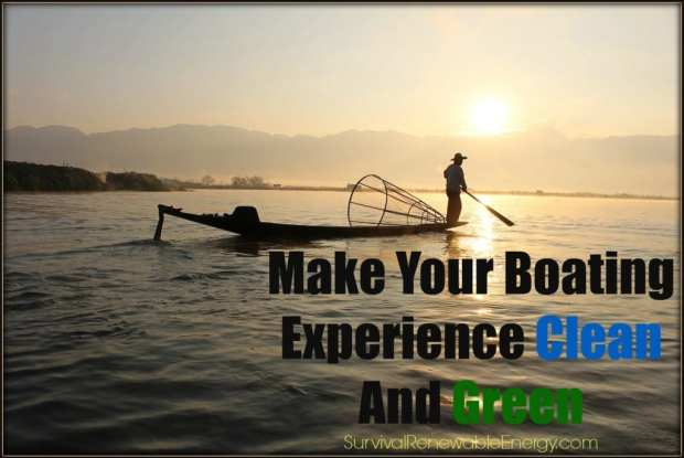 Make Your Boating Experience Clean And Green